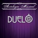 Antología Musical/Duelo