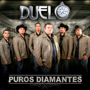 Puros Diamantes/Duelo