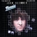 Mosaic: The Best Of John Klemmer Volume 1/John Klemmer