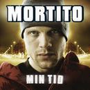 Mortito / Min Tid/Mortito