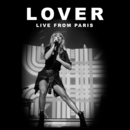 Lover (Live From Paris)/Taylor Swift