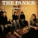 Don't Fight It/The Panics