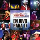 En Vivo Para Ti (Live in Los Angeles/2009)/Los Rieleros Del Norte
