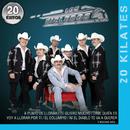 20 Kilates 20 Éxitos/Los Rieleros Del Norte