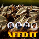 Need It (feat. YoungBoy Never Broke Again)/Migos