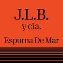 Espuma De Mar/J.L.B. Y Cía