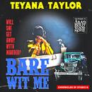 Bare Wit Me/Teyana Taylor