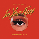 In Your Eyes (Remix) (feat. Doja Cat)/The Weeknd