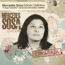 Y Seguí Cantando: Canciones Censuradas E Ineditas/Mercedes Sosa