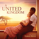 A United Kingdom (Original Motion Picture Soundtrack)/Patrick Doyle