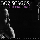 But Beautiful - Standards: Volume I/Boz Scaggs