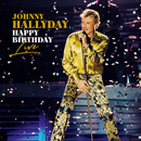 Happy Birthday Live (Live)/Johnny Hallyday
