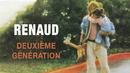 Deuxième génération/Renaud