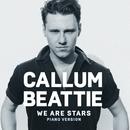 We Are Stars (Piano Version)/Callum Beattie