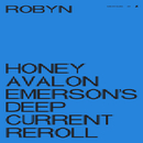 Honey (Avalon Emerson's Deep Current Reroll)/Robyn