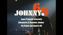 Les anecdotes du Palais des Sports 1969/Johnny Hallyday