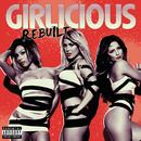 Rebuilt (International Version)/Girlicious