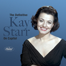 The Definitive Kay Starr On Capitol/Kay Starr