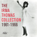 Irma Thomas Collection: 1961-1966/Irma Thomas