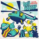 Helikopter/Deine Freunde
