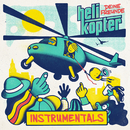Helikopter (Instrumentals)/Deine Freunde
