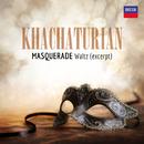 Khachaturian: Masquerade (Suite): 1. Waltz (Excerpt)/London Symphony Orchestra, Stanley Black