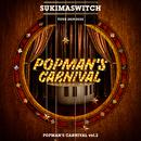 スキマスイッチ TOUR 2019-2020 POPMAN'S CARNIVAL vol.2 (Live at 中野サンプラザ(2019.12.25))/スキマスイッチ