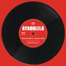 Ayabulela (feat. Caiiro, Sykes)/Prince Kaybee
