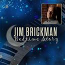 Bedtime Story/Jim Brickman