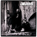 Derelicts Of Dialect/3rd Bass