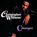 Changes/Christopher Williams