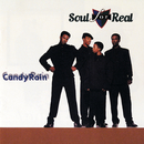 Candy Rain/Soul For Real