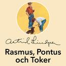 Rasmus, Pontus och Toker/Astrid Lindgren