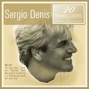 20 Grandes Éxitos/Sergio Denis