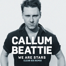 We Are Stars (Clear Six Remix)/Callum Beattie