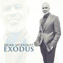 Exodus/Brian McKnight