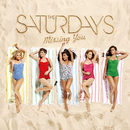 Missing You/The Saturdays