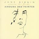 Amours des feintes/Jane Birkin