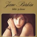 Lolita Go Home/Jane Birkin