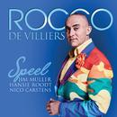 Rocco Speel Jim Muller Hansie Roodt Nico Carstens/Rocco De Villiers
