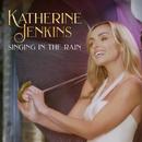 Singin' In The Rain (From ''Singin' In The Rain'')/Katherine Jenkins
