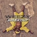 Weezy Workout/Lil Wayne
