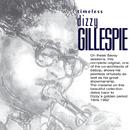 Timeless: Dizzy Gillespie/ディジー・ガレスピー