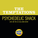 Psychedelic Shack (Live On The Ed Sullivan Show, April 5, 1970)/The Temptations