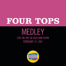 Reach Out I'll Be There/I Can't Help Myself (Sugar Pie, Honey Bunch)/Bernadette (Medley/Live On The Ed Sullivan Show, February 19, 1967)/Four Tops