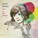 Live At The Forum/Sarah Blasko