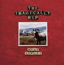 Road Apples/The Tragically Hip