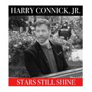 Stars Still Shine/Harry Connick Jr.