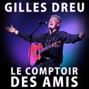 Le comptoir des amis/Gilles Dreu