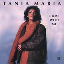 Come With Me/Tania Maria